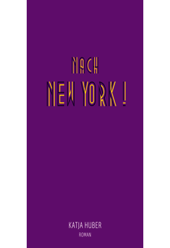 Nach New York! Nach New York!