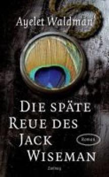 Die späte Reue des Jack Wiseman