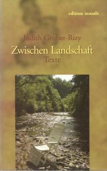 Zwischen Landschaft. Texte