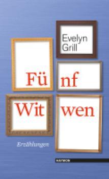 Fünf Witwen. Erzählungen