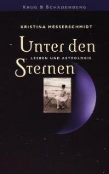 Unter den Sternen: Leben und Astrologie