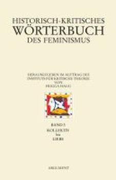 Historisch-kritisches Wörterbuch des Feminismus
