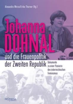 Johanna Dohnal und die Frauenpolitik der Zweiten Republik