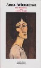Anna Achmatowa. Eine Biographie