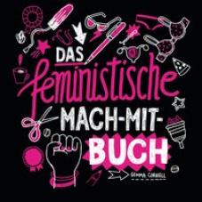 Das feministische Mach-Mit-Buch