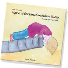 Inga und der verschwundene Wurm