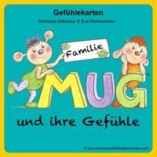 Familie MUG und ihre Gefühle. Gefühlekarten zum Buch Mein unsichtbarer Gartenzaun