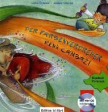 Der Farbenverdreher. Kinderbuch Deutsch-Türkisch mit Audio-CD
