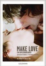 Make Love. Ein Aufklärungsbuch
