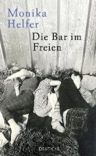 Die Bar im Freien. Aus der Unwahrscheinlichkeit der Welt