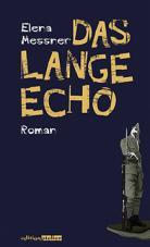 Das lange Echo