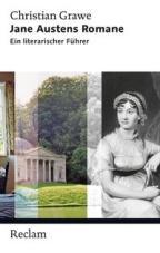 Jane Austens Romane. Ein literarischer Führer