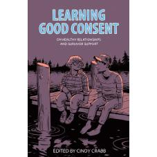 Learning Good Consent. On Healthy Relationships and Survivor Support