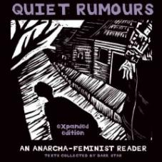 Quiet Rumours. An Anarcha-feminist Reader