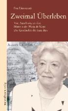 Zweimal Überleben. Von Auschwitz zu den Müttern der Plaza de Mayo. Die Geschichte der Sara Rus