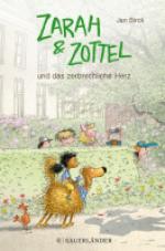 Zarah & Zottel – Und das zerbrechliche Herz