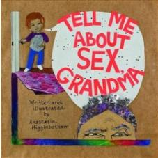 Tell Me About Sex, Grandma!