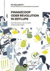 Finanzcoop oder Revolution in Zeitlupe