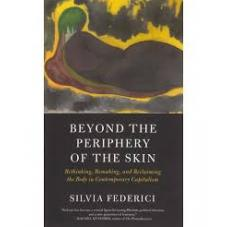 Beyond The Periphery Of The Skin