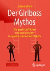 Der Girlboss Mythos